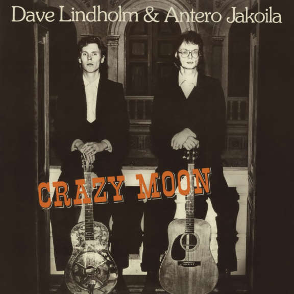 Dave Lindholm & Antero Jakoila Crazy Moon LP 2021