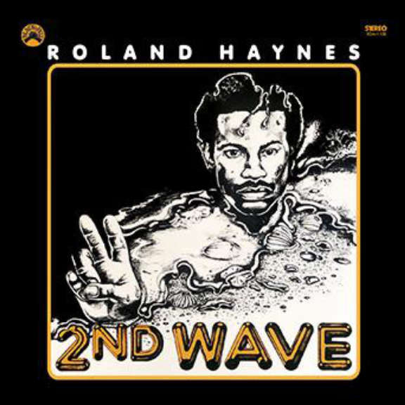 Roland Haynes 2nd Wave LP 2020