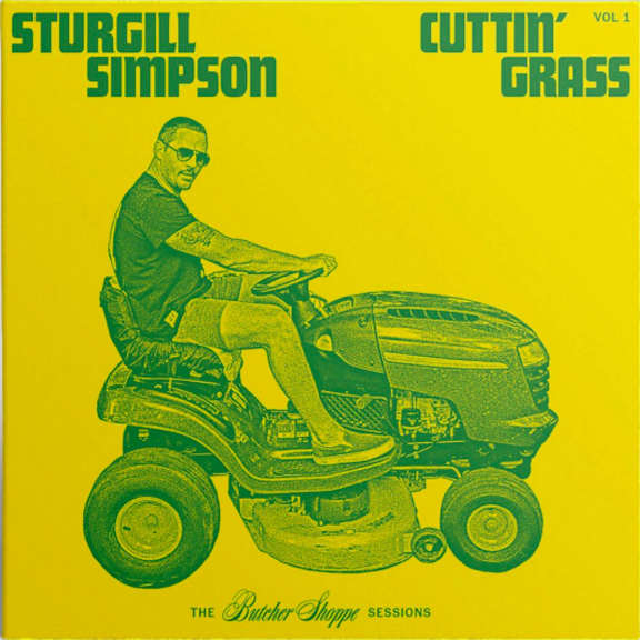 Sturgill Simpson Cuttin' Grass LP 2020