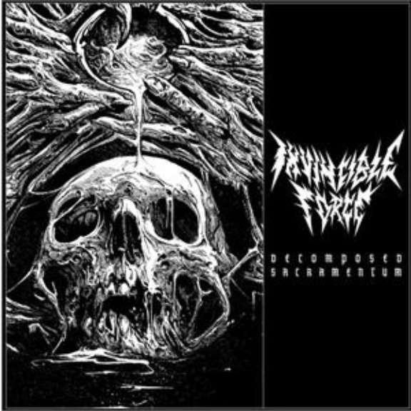 Invincible Force Decomposed sacramentum LP 2020