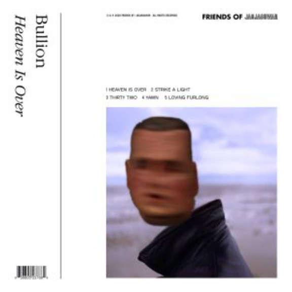 Bullion Heaven Is Over (coloured) LP 2020