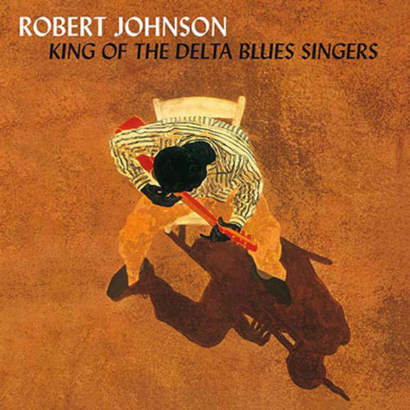 Robert Johnson King Of The Delta Blues Singers LP 0