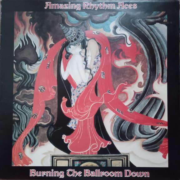 The Amazing Rhythm Aces Burning The Ballroom Down LP 0
