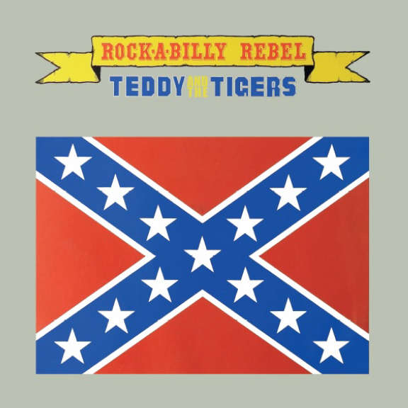 Teddy & The Tigers Rock-A-Billy Rebel LP 2020