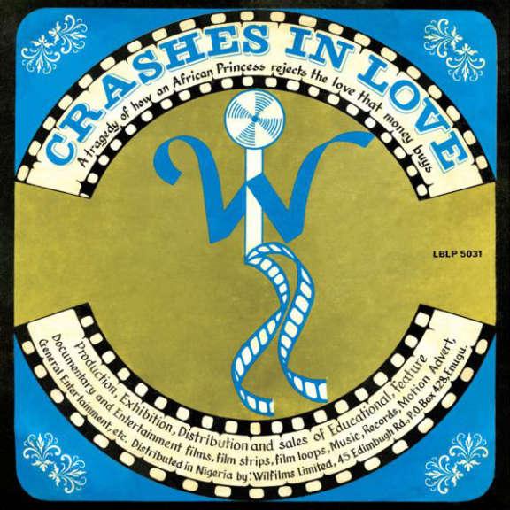 William Onyeabor Crashes in Love LP 2015