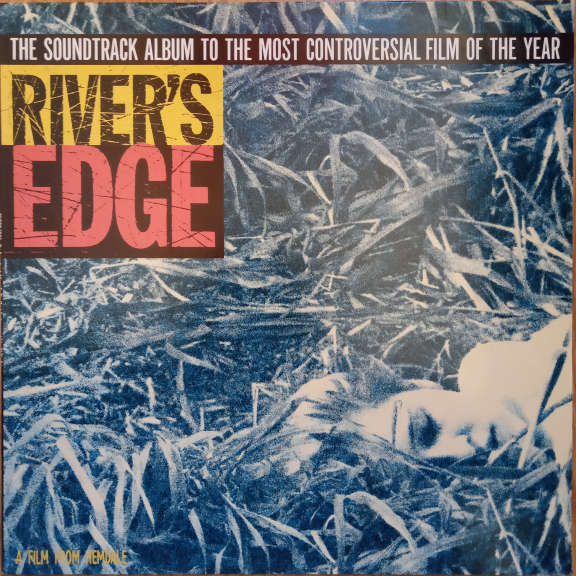 Various River's Edge - The Soundtrack Album To The Most Controversial Film Of The Year LP 0