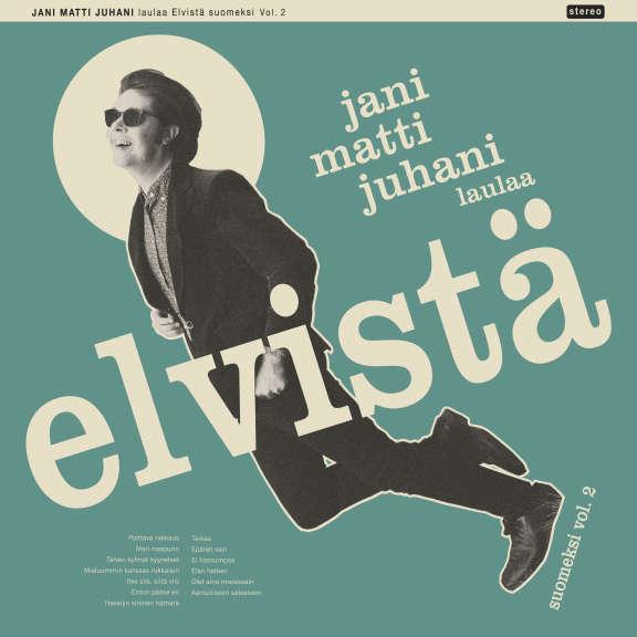 Jani Matti Juhani Jani Matti Juhani Laulaa Elvistä Vol. 2 LP 2021
