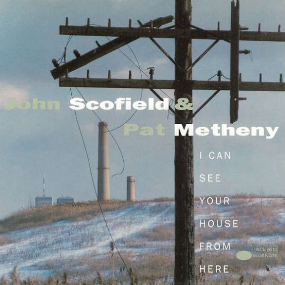 John Scofield & Pat Metheny I Can See Your House From Here LP 2021