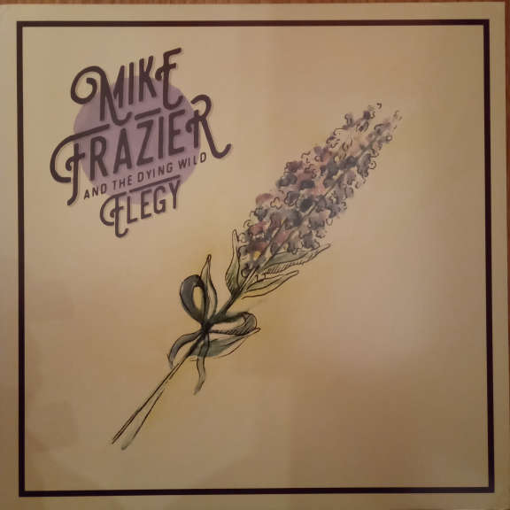 Mike Frazier And The Dying Wild Elegy LP 0