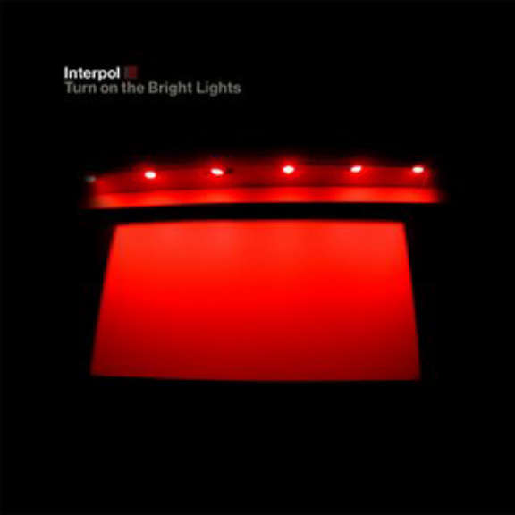 Interpol Turn On The Bright Lights LP 2020