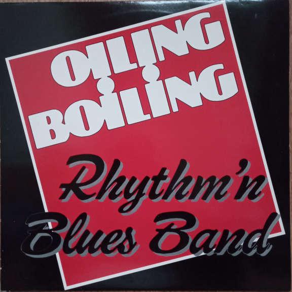 Oiling Boiling Rhythm'n Blues Band Oiling Boiling Rhythm'n Blues Band LP 0