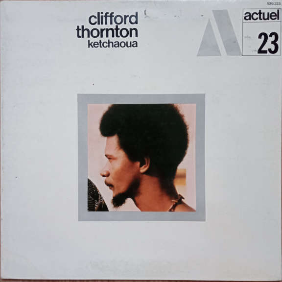 Clifford Thornton Ketchaoua LP 0