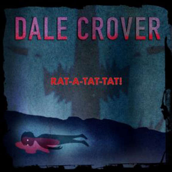 Dale Crover Rat-A-Tat-Tat! (coloured) LP 2021