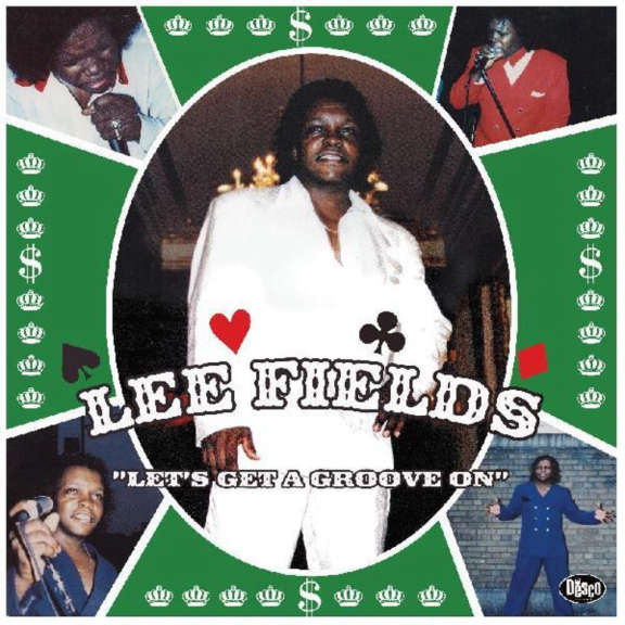 Lee Fields Let's Fet a Groove On LP 2021
