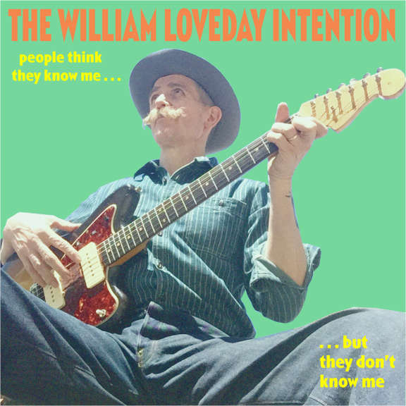 William Loveday Intention People Think They Know Me but They Don't Know Me LP 2021