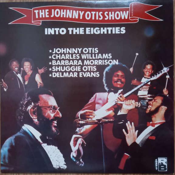 The Johnny Otis Show Into The Eighties LP 0
