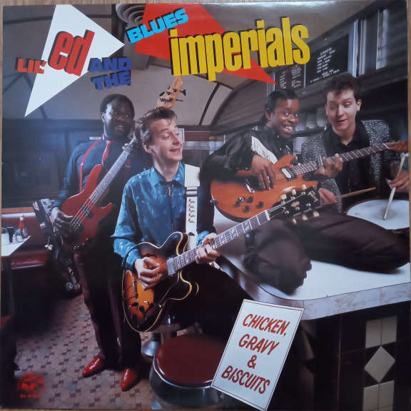 Lil' Ed And The Blues Imperials Chicken, Gravy & Biscuits LP 0