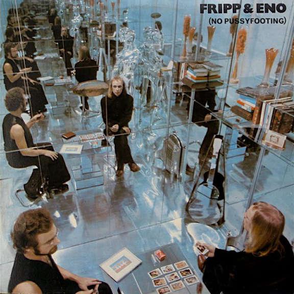 Fripp & Eno (No Pussyfooting) LP 0