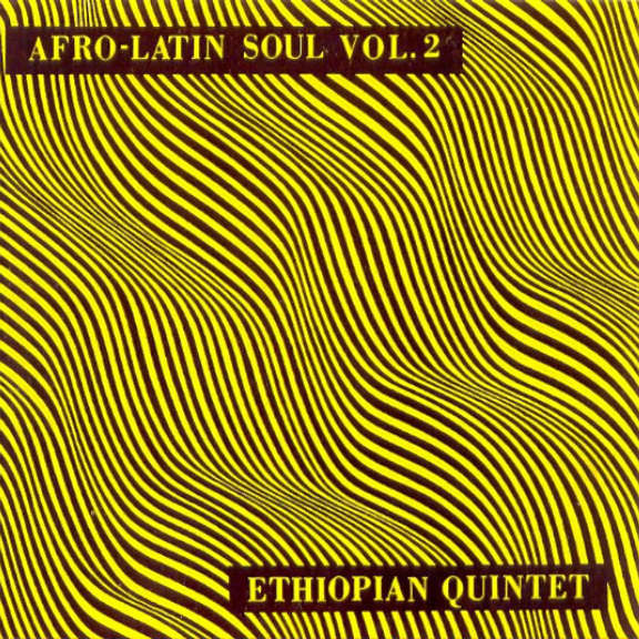 Mulatu Astatke And His Ethiopian Quintet Afro-Latin Soul Vol. 2 LP 0