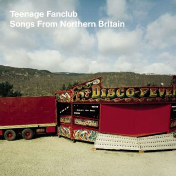 Teenage Fanclub Songs From Northern Britain LP 2021