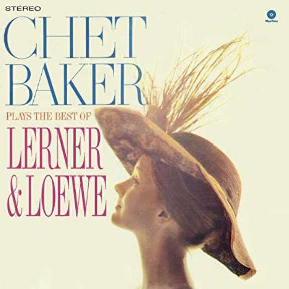 Chet Baker Chet Baker Plays The Best Of Lerner And Loewe LP 2021
