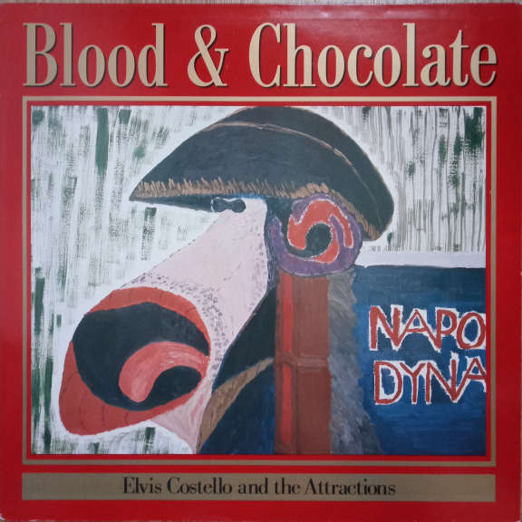 Elvis Costello And The Attractions Blood & Chocolate  LP 0
