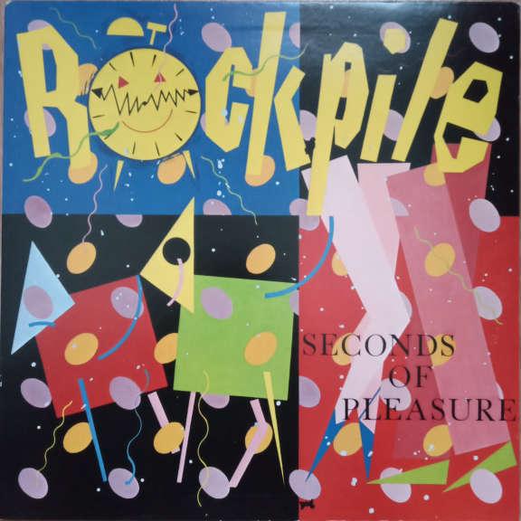 Rockpile Seconds Of Pleasure LP 0