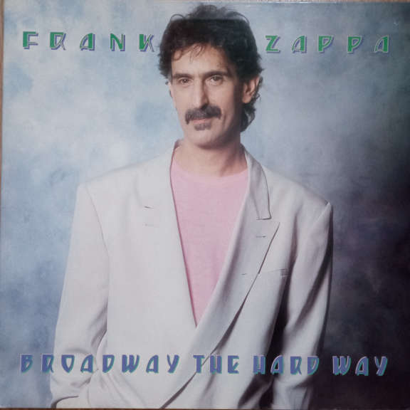 Frank Zappa Broadway The Hard Way LP 0