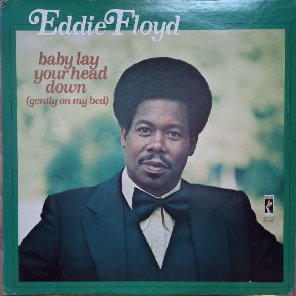 Eddie Floyd Baby Lay Your Head Down (Gently On My Bed) LP 0