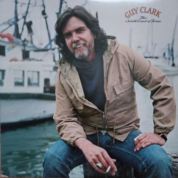 Guy Clark The South Coast Of Texas LP 0