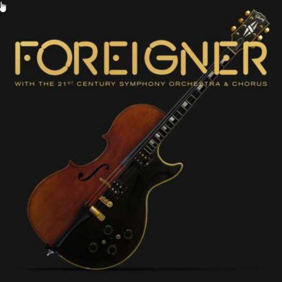 Foreigner With the 21st Century Orchestra & Chorus LP 2021