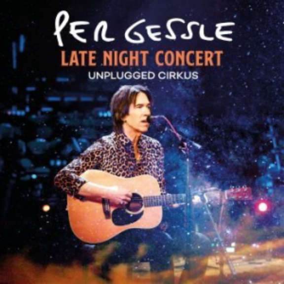 Per Gessle Late Night Concert - Unplugged Cirkus LP 2021