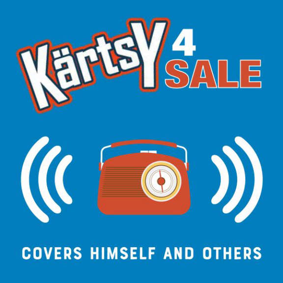 Kärtsy 4 Sale Covers Himself And Others LP 2021