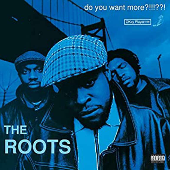 The Roots  Do You Want More?!!!??! LP 2021