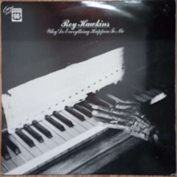 Roy Hawkins Why Do Everything Happen To Me LP 0