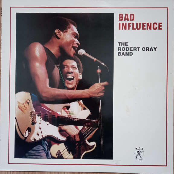 The Robert Cray Band Bad Influence LP 0