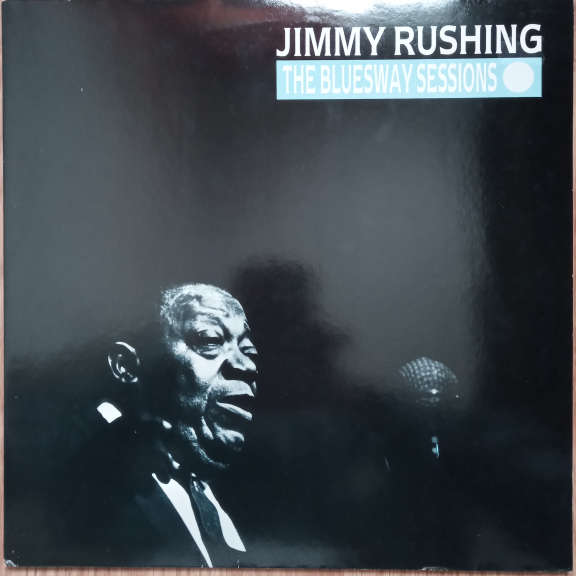 Jimmy Rushing The Bluesway Sessions LP 0