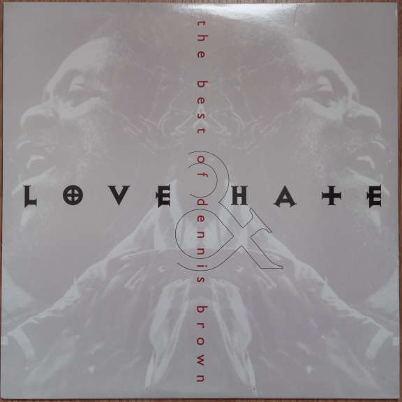 Dennis Brown Love & Hate (The Best Of Dennis Brown) LP 0