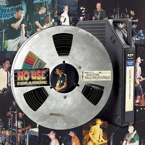No Use For A Name Rarities Vol. 2: The Originals LP 2021