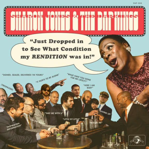Sharon Jones & The Dap Kings Just Dropped In (To See What Condition My Rendition was In) LP 2021