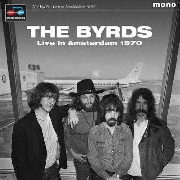 The Byrds Live in Amsterdam 1970 LP 2021
