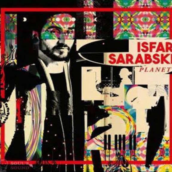 Isfar Sarabski Planet LP 2021