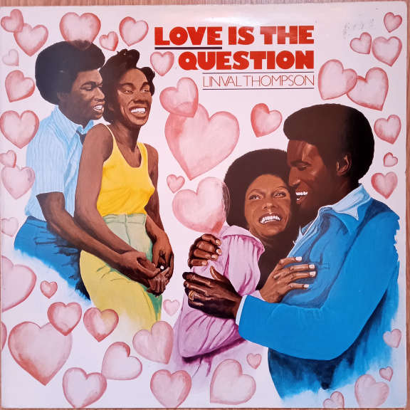 Linval Thompson Love Is The Question  LP 0