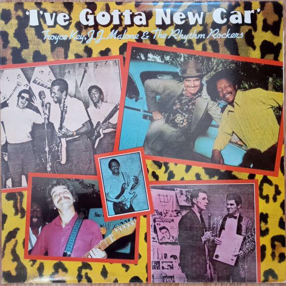 Troyce Key, J.J. Malone & The Rhythm Rockers I've Gotta New Car LP 0