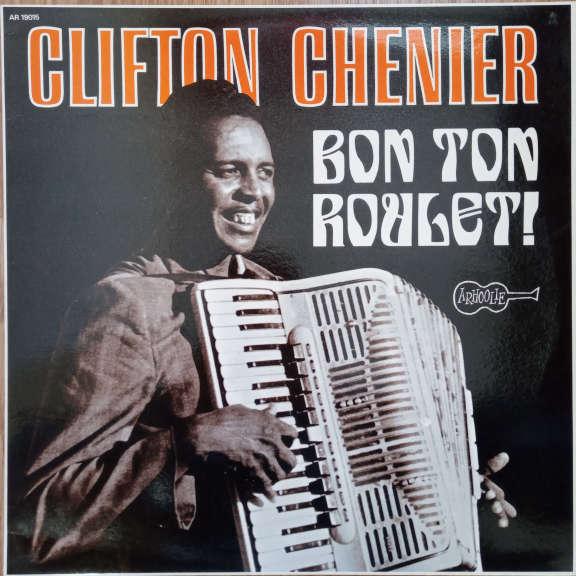 Clifton Chenier Bon Ton Roulet! LP 0