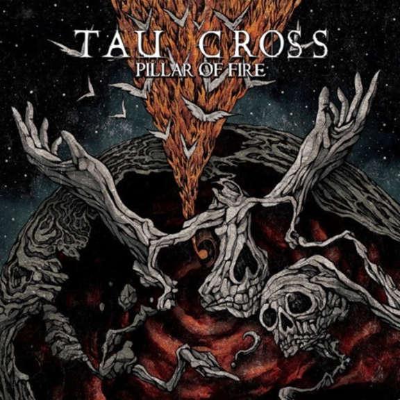 Tau Cross Pillar of fire LP 2021