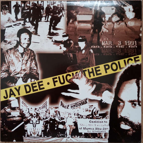 Jay Dee Fuck The Police  LP 0