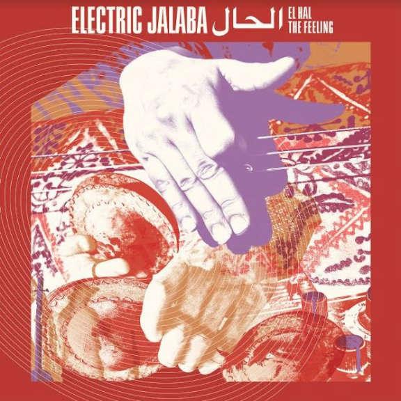 Electric Jalaba El Hal / The Feeling LP 2021
