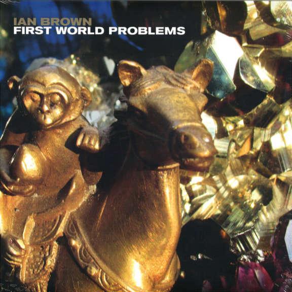 Ian Brown First World Problems LP 2018
