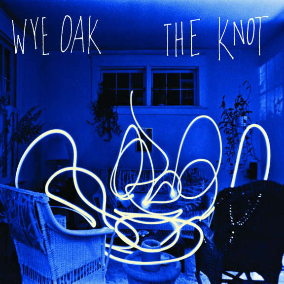 Wye Oak The Knot LP 2021